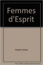 Femmes d'esprit: Women in Daumier's Caricature.by: Powell, Kirsten - Product Image