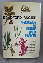 Field Guide to Edible Wild Plantsby: Angier, Bradford - Product Image