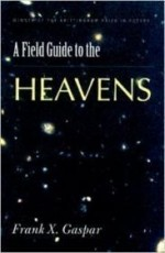 Field Guide to the Heavens (Brittingham Prize in Poetry)by: Gaspar, Frank X. - Product Image