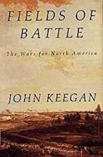 Fields of Battle: The Wars for North Americaby: Keegan, John - Product Image