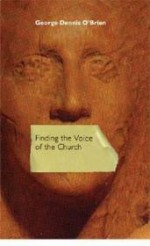 Finding the Voice of the Churchby: O'Brien, George Dennis - Product Image