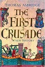 First Crusade, The: A New HistoryAsbridge, Thomas - Product Image