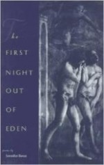 First Night Out of Eden, The  (Contemporary Poetry Series)by: Bates, Jennifer - Product Image