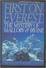 First on Everest: The Mystery of Mallory & Irvineby: Holzel, Tom - Product Image