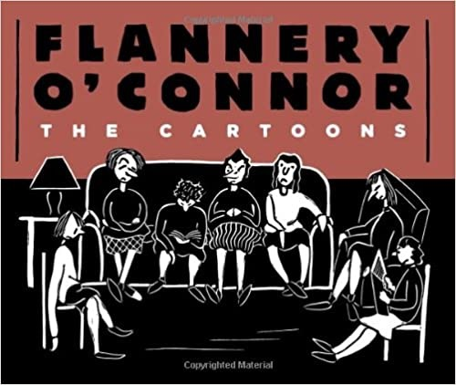 Flannery O'Connor: The Cartoonsby: O'Connor, Flannery - Product Image