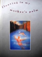 Floating in My Mother's Palmby: Hegi, Ursula - Product Image