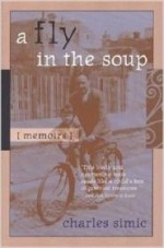 Fly in the Soup, A : Memoirs (Poets on Poetry)by: Simic, Charles - Product Image