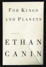 For Kings and Planets: A Novelby: Canin, Ethan - Product Image