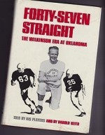 Forty-Seven Straight: The Wilkinson Era at Oklahomaby: Keith, Harold - Product Image