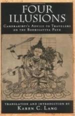 Four Illusions: Candrakirti's Advice for Travelers on the Bodhisattva Pathby: Candrakirti - Product Image