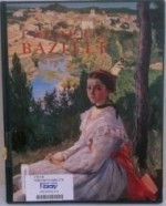 Frederic Bazille: Prophet of Impressionismby: Jourdan, Aleth - Product Image