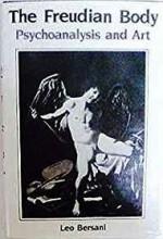 Freudian Body, The: Psychoanalysis and ArtBersani, Leo - Product Image