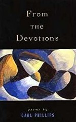 From the Devotions: Poems (SIGNED COPY)Phillips, Carl - Product Image
