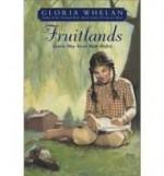 Fruitlands: Louisa May Alcott Made Perfectby: Whelan, Gloria - Product Image