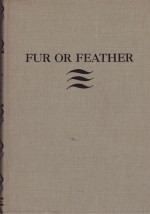 Fur or Feather: Days with Dog and Gunby: Smith, Lawrence B. and Paul Brown - Product Image