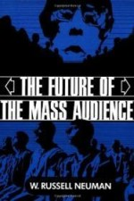 Future of the Mass Audience, TheNeuman, W. Russell - Product Image