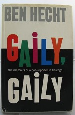 Gaily, Gailyby: Hecht, Ben - Product Image