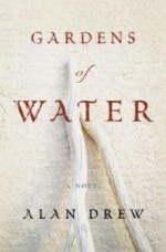 Gardens of Water: A Novelby: Drew, Alan - Product Image