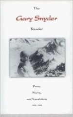 Gary Snyder Reader, The : Prose, Poetry and Translations 1952-1998by: Snyder, Gary - Product Image