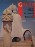 Gaudi and the route of modernism in Barcelonaby: unknown - Product Image
