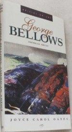 George Bellows : American Artistby: Oates, Joyce Carol - Product Image
