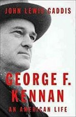 George F. Kennan: An American Life (SIGNED) Gaddis, John Lewis - Product Image