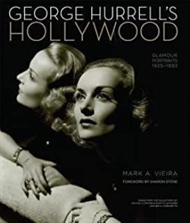 George Hurrell's Hollywood: Glamour Portraits 1925-1992by: Vieira, Mark A. - Product Image