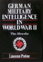 German Military Intelligence In World War IIby: Paine, Lauran - Product Image