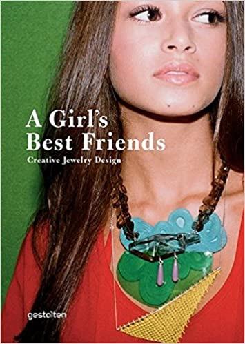 Girl's Best Friends: Creative Jewelry Designby: Klanten, R. - Product Image