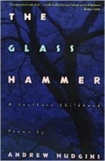Glass Hammer, The : A Southern Childhoodby: Hudgins, Andrew - Product Image