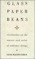 Glass, Paper, Beansby: Cohen, Leah Hager - Product Image