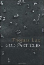 God Perticles: Poemsby: Lux, Thomas - Product Image