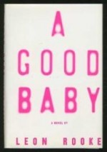 Good Baby, Aby: Rooke, Leon - Product Image