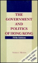 Government and Politics of Hong Kong, The: With Updated Additions for the mid-1990sMiners, Norman - Product Image
