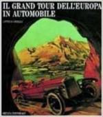 Grand Tour dell'Europa in Automobileby: Brilli, Attilio - Product Image