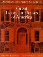 Great Georgian Houses of America, Vol. 2Committee, Architects - Product Image
