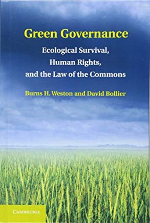 Green Governance: Ecological Survival, Human Rights, and the Law of the Commonsby: Weston, Burns H. - Product Image