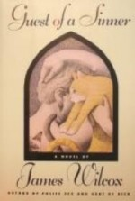 Guest of a Sinner: A Novelby: Wilcox, James - Product Image