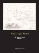 Guga Stone, The : Lies, Legends and Lunacies from St Kildaby: Murray, Donald S. - Product Image