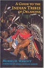Guide to the Indian Tribes of Oklahoma, A (Civilization of the American Indian)by: Wright, Muriel H. - Product Image
