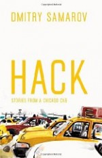 Hack: Stories from a Chicago CabSamarov, Dmitry - Product Image