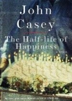 HalfLife of Happiness, The by: Casey, John - Product Image