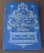 Hans Brinker or The Silver Skates: A Story of Life in Hollandby: Dodge, Mary Mapes - Product Image
