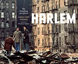 Harlem: The Unmaking of a Ghettoby: Vergara, Camilo Jose - Product Image