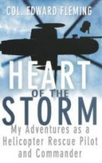 Heart of the Storm: My Adventures as a Helicopter Rescue Pilot and Commanderby: Fleming, Edward L. - Product Image