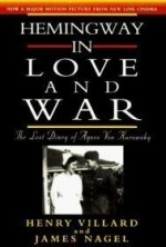 Hemingway in Love and War: The Lost Diary of Agnes Von Kurowskyby: Villard, Henry Serrano - Product Image