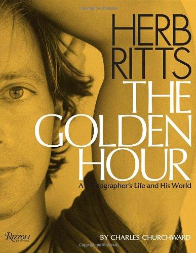 Herb Ritts: The Golden Hour: A Photographer's Life and His Worldby: Churchward, Charles - Product Image