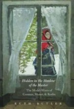 Hidden in the Shadow of the Master: The ModelWives of Cezanne, Monet, and Rodinby: Butler, Ms. Ruth - Product Image