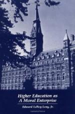 Higher Education as a Moral EnterpriseLong Jr., Edward LeRoy - Product Image