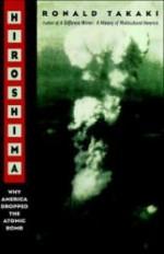 Hiroshima: Why America Dropped the Atomic Bombby: Takai, Ronald - Product Image